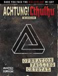 RPG Item:  Achtung! Cthulhu Mission: Operation Falling Crystal