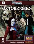 RPG Item: Due Vigilance Issue 1: The Oktobermen (M&M 3rd Edition)