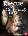 RPG Item: Rescue at Griffoncrag Pass