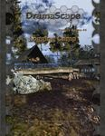 RPG Item: DramaScape Fantasy Volume 044: Logging Camp