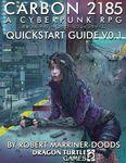 RPG Item: Carbon 2185 Quickstart Guide