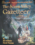 RPG Item: The Scaum Valley Gazetteer
