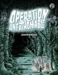 RPG Item: Operation Unfathomable