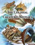 RPG Item: The Colossal Creatures Bestiary