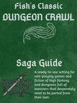 RPG Item: Fish's Classic Dungeon Crawl Saga Guide