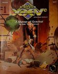 RPG Item: XXVCS3: A Matter of Gravitol