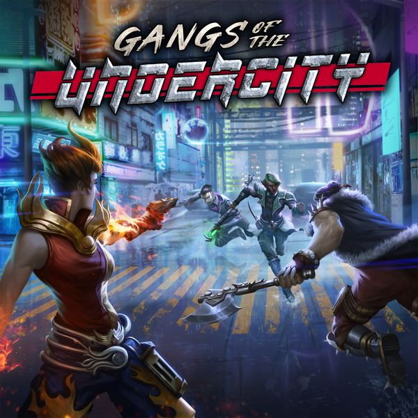 Gangs of the Undercity
