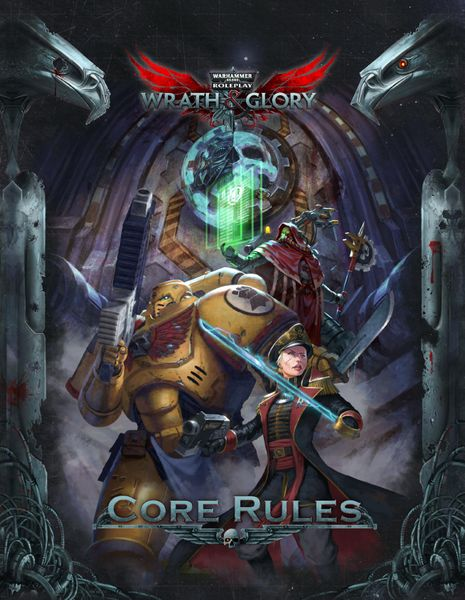 Warhammer 40K Wrath & Glory Core Rules
