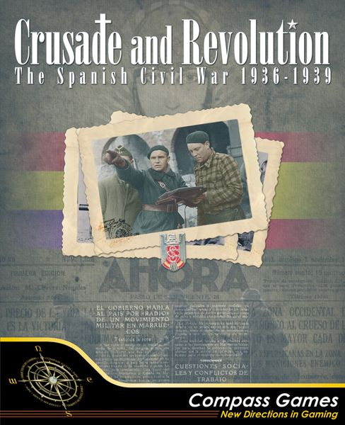 Crusade and Revolution: The Spanish Civil War