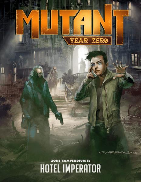 Compendium 5: Hotel Imperator: Mutant:Year Zero Zone  -  Modiphius Entertainment