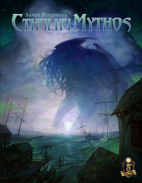 Sandy Petersen's Cthulhu Mythos for 5e