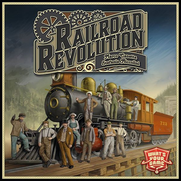 Railroad Revolution, What's Your Game?, 2016 — front cover