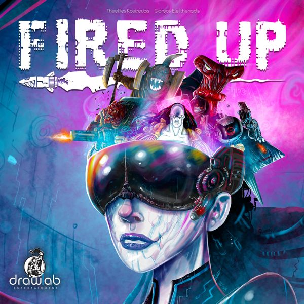 Fired Up, Drawlab Entertainment, 2019 — front cover (image provided by the publisher)