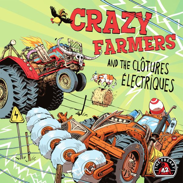 Crazy Farmers and the Clôtures Electriques