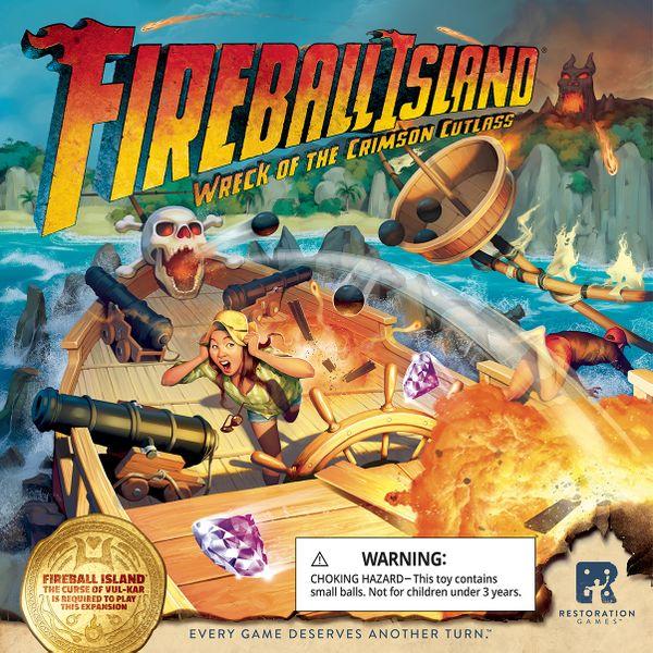 Fireball Island: Wreck of Crimson Cutlass -  Restoration Games
