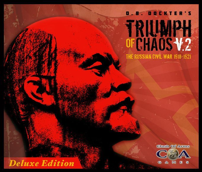 Triumph of Chaos: The Russian Civil War 1918-1921 v2 Deluxe -  Clash of Arms