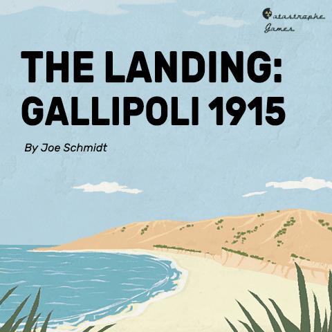 The Landing: Gallipoli, 1915