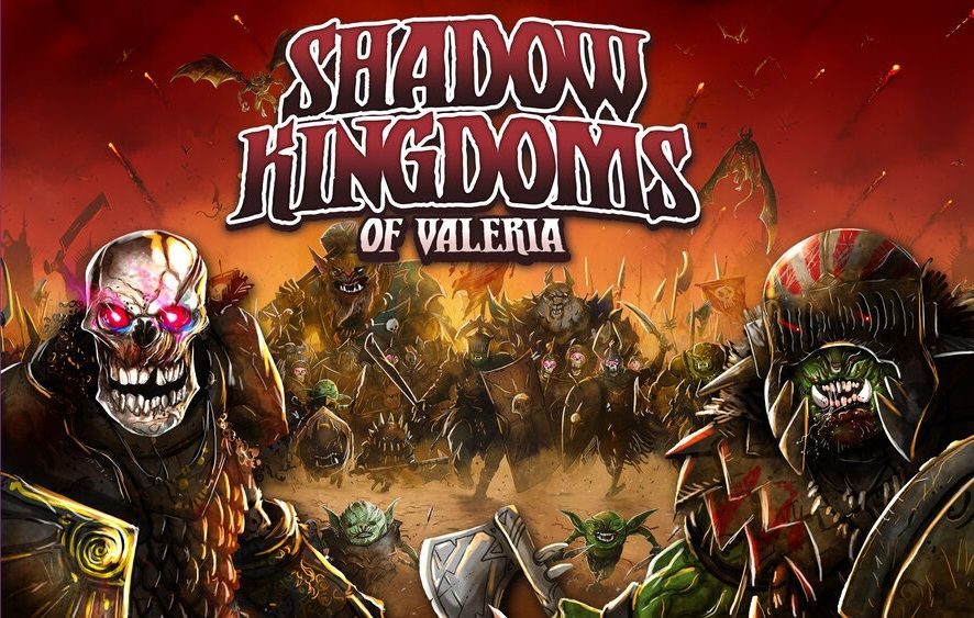 Shadow Kingdoms of Valeria