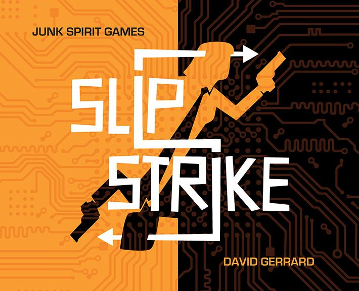 Slip Strike, Junk Spirit Games, 2020 — front cover (image provided by the publisher)