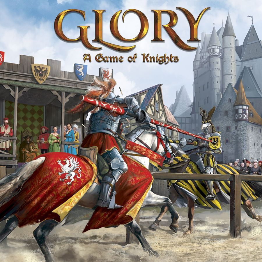 Glory A Game of Knights