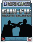RPG Item: Gun-Fu: Balletic Ballistics