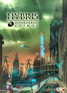 Hybris: Disordered Cosmos