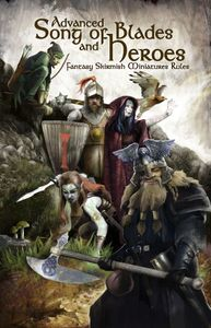 Advanced Song of Blades and Heroes | Board Game | BoardGameGeek