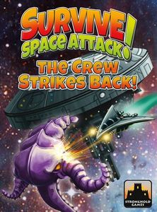 Survive: Space Attack! – The Crew Strikes Back! Cover Artwork