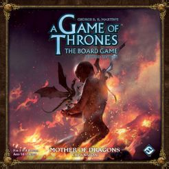 A Game of Thrones: The Board Game (Second Edition) – Mother of Dragons Cover Artwork