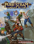 RPG Item: Pure Steam Campaign Setting (Pathfinder)