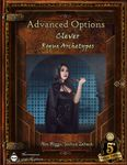 RPG Item: Advanced Options: Clever Rogue Archetypes