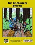 RPG Item: The Beleaguered Burrow
