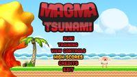 Video Game: Magma Tsunami