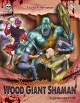 RPG Item: Stronghold of the Wood Giant Shaman