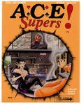 RPG Item: A.C.E. Supers!