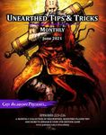 Issue: Unearthed Tips & Tricks: Monthly (Jun 2021)