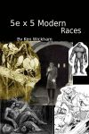 RPG Item: 5e x 5 Modern Races