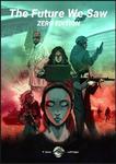 RPG Item: The Future We Saw - Zero Edition