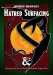 RPG Item: Hatred Surfacing