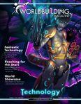 Issue: Worldbuilding Magazine (Volume 3, Issue 2 / April 2019) - Technology
