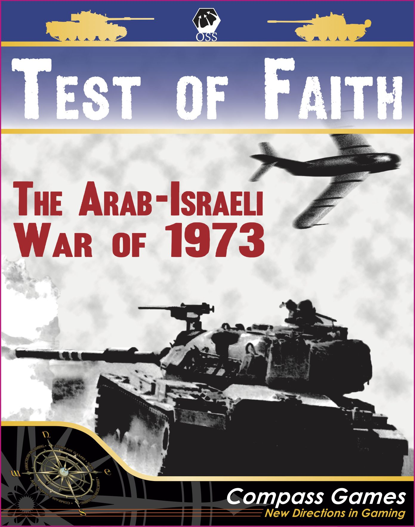Test of Faith: The Arab-Israeli War of 1973