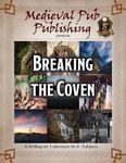 RPG Item: Breaking the Coven
