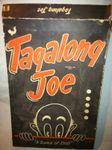 Board Game: Tagalong Joe