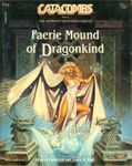 RPG Item: Faerie Mound of Dragonkind
