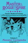 RPG Item: Master of the Rogue Spire Volume 3: Monster Cyclopedia