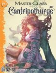 RPG Item: 52 in 52 #18: Master Class: Cantripothurge (PF1)