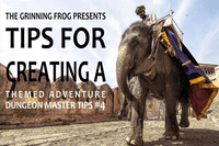 RPG Item: Tips for Creating a Themed Adventure: Dungeon Master Tips #4