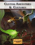 RPG Item: Custom Ancestries & Cultures