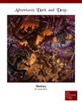 RPG Item: Adventures Dark and Deep: Bestiary