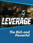 RPG Item: Leverage Companion 10: The Rich and Powerful